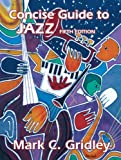 Concise Guide to Jazz (5th Edition)