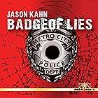 Badge of Lies Hörbuch von Jason Kahn Gesprochen von: Scott Sutherland