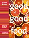 Good Good Food: Recipes to Help You L...