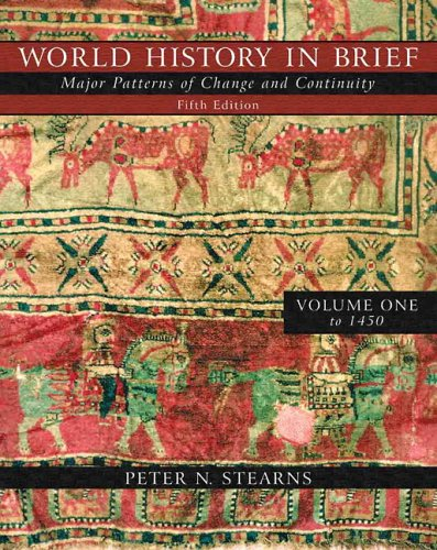 World History in Brief: Major Patterns of Change and Continuity, Volume I (to 1450) (with Study Card) (5th Edition) (MyH