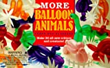 img - for More Balloon Animals book / textbook / text book