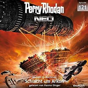 Schlacht um Arkon (Perry Rhodan NEO 121) Hörbuch