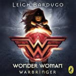 Wonder Woman: Warbringer (DC Icons Series) | Leigh Bardugo