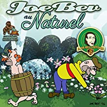 Joe Bev au Naturel: A Joe Bev Cartoon, Volume 8 Performance Auteur(s) : Joe Bevilacqua, Daws Butler, Pedro Pablo Sacristán Narrateur(s) : Lorie Kellogg
