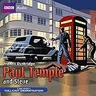 Paul Temple and Steve Radio/TV von Francis Durbridge Gesprochen von: Crawford Logan, Gerda Stevenson