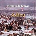 Adieu Hörbuch von Honoré de Balzac Gesprochen von: Bernard Petit