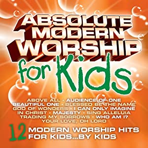 Absolute Modern Worship for Kids