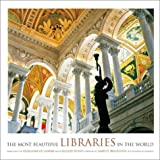 The Most Beautiful Libraries in the World (0810946343) by Jacques Bosser