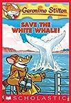 Geronimo Stilton #45: Save the White...