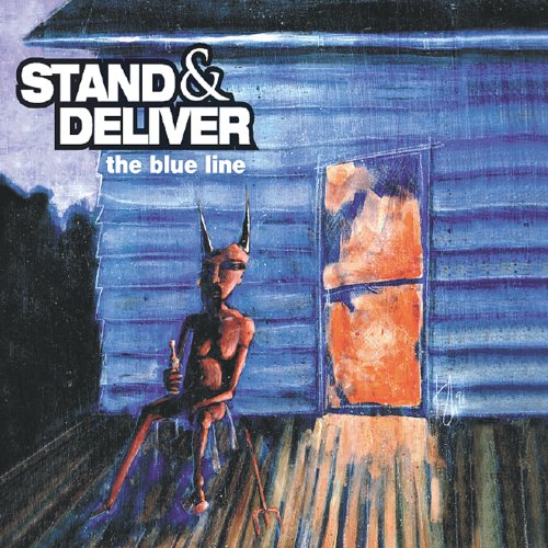 Stand & Deliver - The Blue Line