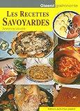 echange, troc Sylvianne Léveillé - Les recettes savoyardes