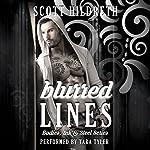 Blurred Lines: Bodies, Ink and Steel, Book 1 | Scott Hildreth,SD Hildreth