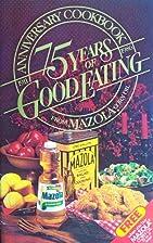 Mazola Anniversary Cookbook ~ 75 Years of…