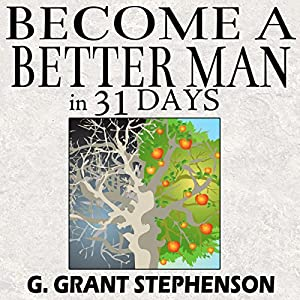 Become a Better Man in 31 Days Audiobook