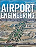 img - for Airport Engineering: Planning, Design and Development of 21st Century Airports book / textbook / text book