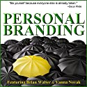Personal Branding Basics: Identify Your Personal Brand in 60 Minutes Speech by Brian Walter, Vanna Novak Narrated by Brian Walter, Vanna Novak