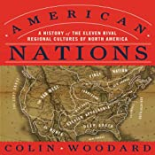 American Nations: A History of the Eleven Rival Regional Cultures of North America | [Colin Woodard]