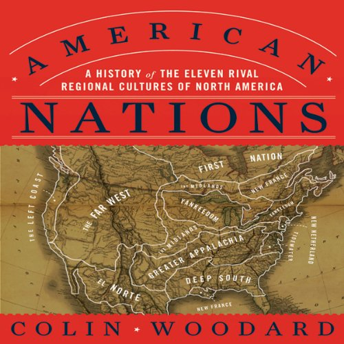 American nations a history of the eleven rival regional for North american culture facts