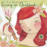 Living in Gratitude 2014 Wall Calendar