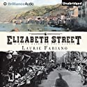 Elizabeth Street (       UNABRIDGED) by Laurie Fabiano Narrated by Angela Dawe