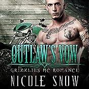 Outlaw's Vow: Grizzlies MC Romance, Book 4 | Nicole Snow