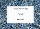 Xavier Montsalvatge: Aureola