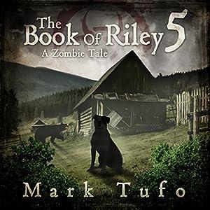 The Book Of Riley 5 - Mark Tufo