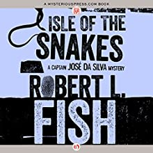 Isle of the Snakes (       UNABRIDGED) by Robert L. Fish Narrated by Joel Richards