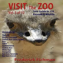 Visit the Zoo: Volume Three Audiobook by Frederick Fichman Narrated by Frederick Fichman