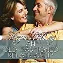 An Old-Fashioned Relationship Audiobook by Megan McCoy Narrated by Lily Martin