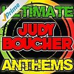 Ultimate Judy Boucher Anthems