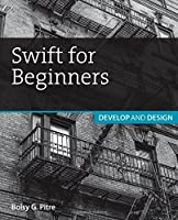 Swift for Beginners: Develop and Design Front Cover