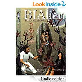 BIAlien series volume I book 2. (Rise of the BIAliensapien: Human Evolved part 2)