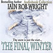 The Final Winter | [Iain Rob Wright]