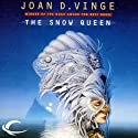 The Snow Queen (       UNABRIDGED) by Joan D. Vinge Narrated by Ellen Archer