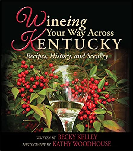 Wineing Your Way Across Kentucky