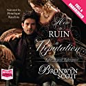 How to Ruin a Reputation (       UNABRIDGED) by Bronwyn Scott Narrated by Penelope Rawlins