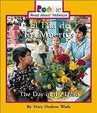 El Dia De Los Muertos: The Day of the Dead (Rookie Read-About Holidays)