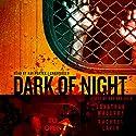 Dark of Night: A Joe Ledger Novella Hörbuch von Jonathan Maberry, Rachael Lavin Gesprochen von: Ray Porter