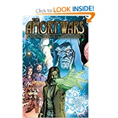 The Amory Wars: In Keeping Secrets Of Silent Earth: 3 Vol. 1 (The Armory Wars) by Claudio Sanchez and Peter David