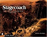 img - for Stagecoach: Rare Views Of The Old West, 1849-1915 book / textbook / text book