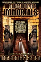On the Path of the Immortals: Exo-Vaticana, Project L. U. C. I. F. E. R. , and the Strategic Locations Where Entities Await the Appointed Time (English Edition)