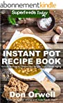 Instant Pot Recipe Book: 80+ One Pot...