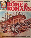 Time Traveller Book of Rome and Romans (Time Traveller Books)