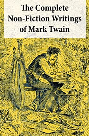 non-fiction essays by mark twain Collected nonfiction volume 1 by mark twain, 9781841593753, available at book depository with free delivery worldwide.