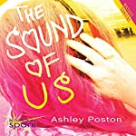 The Sound of Us | Ashley Poston