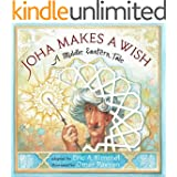 Joha Makes a Wish: A Middle Eastern Tale