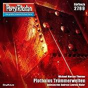 Plothalos Trümmerwelten (Perry Rhodan 2789) | Michael Marcus Thurner