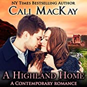 A Highland Home: The Highland Heart, Book 2 | Cali MacKay