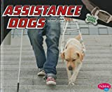 Mari C. Schuh Assistance Dogs (Pebble Plus: Working Dogs)